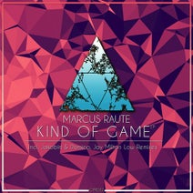 Marcus Raute, Jay Milton Low, Jakobin & Domino - Kind Of Game EP