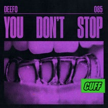 Deefo - You Don't Stop