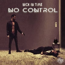 Nick In Time, Jaimy Jay, Maxime Iron, Clem B, Mark Feesh - No Control
