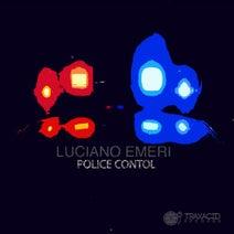Luciano Emeri - Police Control