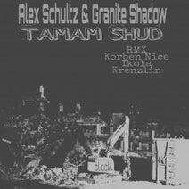 Alex Schultz, Granite Shadow, Ikola, Korben Nice, Krenzlin - Tamam Shud