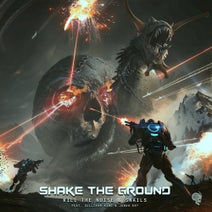 Kill The Noise, Snails - Shake the Ground