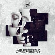 Mashk, Fractal Architect - Before My Eyes EP