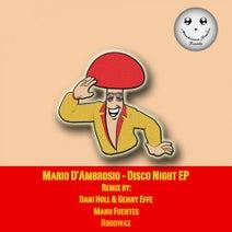 Mario D'ambrosio, Dani Holl, Genny Effe, Manu Fuentes, Rhoowax - Disco Night EP