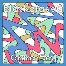 blackglassG, Rhytone - Common Story