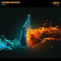 Robbie Mendez - F!RE