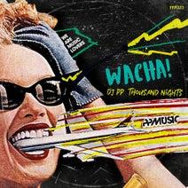 DJ PP, Thousand Nights - Wacha!