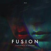 Club Banditz, Tenashar - Fusion