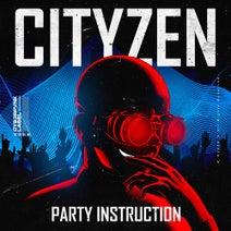 CityZen - Party Instruction (Extended Version)