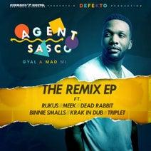 Agent Sasco - Gyal a Mad Mi (Remixes)