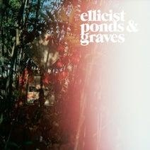 Ellicist - Ponds & Graves