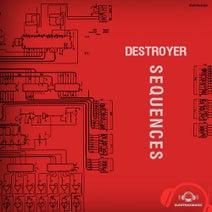 Destroyer - Sequences