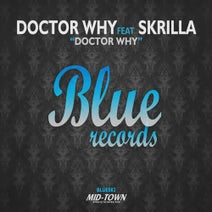 Skrilla, Doctor Why - Doctor Why