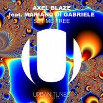 AXEL Blaze - Set Me Free (feat. Mariano Di Gabriele)
