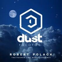 Robert Polack, Deepflava - Pusher (inc. Deepflava Remix)