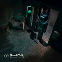 Freddy Hetzinger, Eric Schaich, Kaylee, Suspect One, Phantom Tail, Deepnotic, Occer, Evil Oil Man, TiM TASTE, Lavr, Quantaloop, Breger - Small Talk Series, Vol. 13