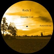 Rudy S, Davide Cali - Automate Ep