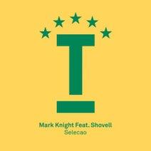 Mark Knight, Shovell - Selecao