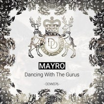 Mayro - Dancing With The Gurus