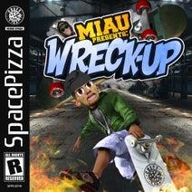 MIAU - Wreck Up