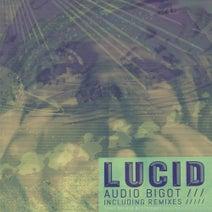 Audio Bigot, Rave Syndicate, Master Master, J.Hjort, Alden F, ECHOBEAT - Lucid