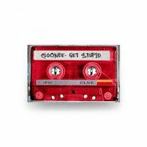 Cloonee - Get Stupid