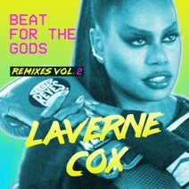 Laverne Cox, Tom Stephan, Hector Fonseca, Zambianco, Antoine Cortez, Craig C, Myke Rossi, Dirty Disco, Midnight Society, Boogie Balo - Beat for the Gods (Remixes, Vol. 2)