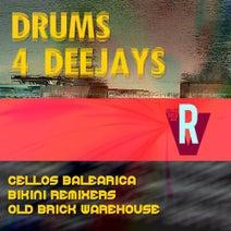 Cellos Balearica, Bikini Remixers, Old Brick Warehouse - Drums 4 Deejays