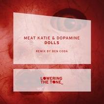 Meat Katie, Dopamine, Ben Coda - Dolls (Ben Coda Remix)