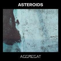 Aggregat, ^L_, Simon Dübell, Unifono - Asteroids