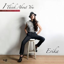 Erika - I Think About You (2020 Remastering)