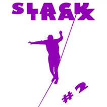 Juju & Jordash - Slack Trax, Vol. 2