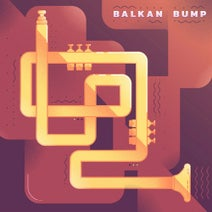 Balkan Bump - Balkan Bump