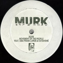 Murk - Movement Of The People Feat. Oba Frank Lords & Katiahshé