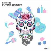 Backnoise - Fucking Groove