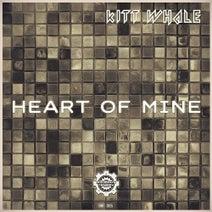 Kitt Whale - Heart Of Mine