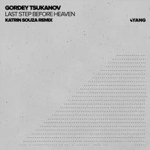 Katrin Souza, Gordey Tsukanov - Last Step Before Heaven (Katrin Souza Remix)