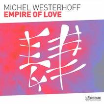 Michel Westerhoff - Empire Of Love