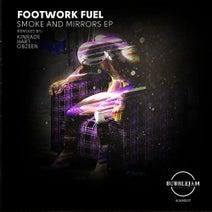 Footwork Fuel, Hart, Kinrade, Obzeen - Smoke & Mirrors EP
