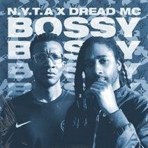 Dread MC, NYTA - Bossy