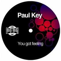 Paul Key - You Got Feeling