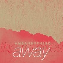 Dave Winnel, Amba Shepherd, Tim Bell, smiie - Away (The Remixes)