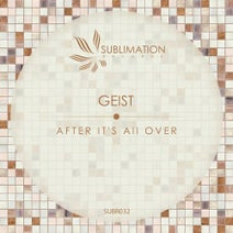 Geist - After It's All Over