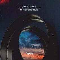 Creatures, Defex, Zound, Tephra, Exept - Irreversible EP