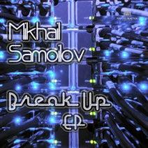 Mikhail Samoilov - Break Up
