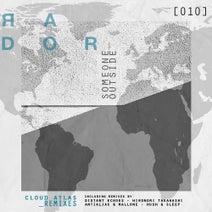 Someone Outside, Mallone, AntiAlias, Distant Echoes, Hironori Takahashi, Hush & Sleep - Cloud Atlas Remixes