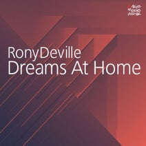 Rony Deville - Dreams at Home