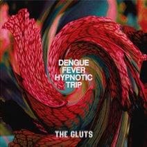 The Gluts - Dengue Fever Hypnotic Trip