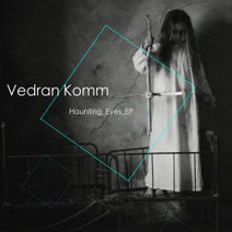 Vedran Komm - Haunting Eyes EP