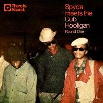 Spyda, Dub Hooligan - Round One